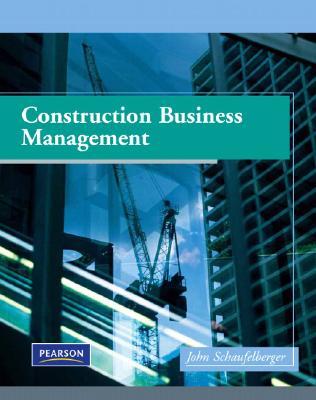 Construction Business Management By Schaufelberger, John