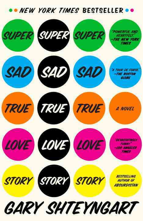 Super Sad True Love Story By Shteyngart, Gary